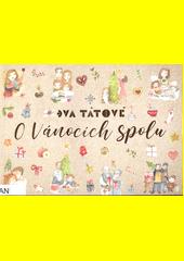 O Vánocích spolu : příběhy o rodinách, lásce a důležitých poselstvích Vánoc  (odkaz v elektronickém katalogu)
