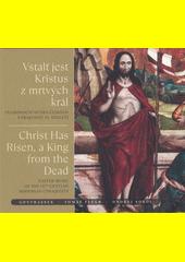 Vstalť jest Kristus u mrtvých Král : velikonoční hudba českých utrakvistů 15. století (odkaz v elektronickém katalogu)