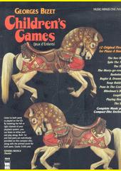 Children's Games = Jeux d'Enfants (odkaz v elektronickém katalogu)