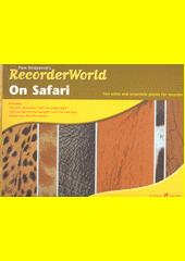 RecorderWorld on Safari (odkaz v elektronickém katalogu)