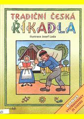 Tradiční česká říkadla  (odkaz v elektronickém katalogu)