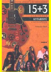 15+3 světových kytaristů a kytaristek  (odkaz v elektronickém katalogu)