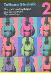 Characteristic Etudes. 2 (odkaz v elektronickém katalogu)