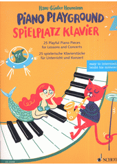 Piano Playground : 30 Playful Piano Pieces for Lessons and Concerts. 2 (odkaz v elektronickém katalogu)