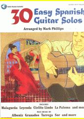 30 Easy Spanish Guitar Solos (odkaz v elektronickém katalogu)