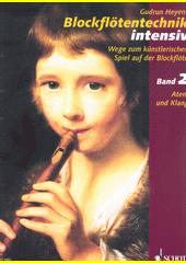 Blockflötentechnik intensiv. 2  (odkaz v elektronickém katalogu)