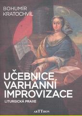 Učebnice improvizace - liturgická praxe (odkaz v elektronickém katalogu)
