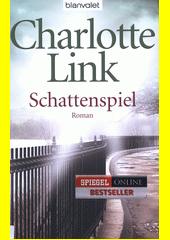 Schattenspiel : Roman  (odkaz v elektronickém katalogu)