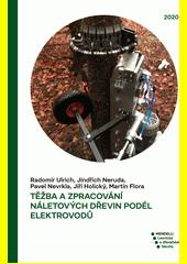 Těžba a zpracování náletových dřevin podél elektrovodů =