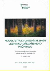Model strukturálních změn lesnicko-dřevařského průmyslu