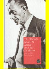 Mario und der Zauberer und andere Erzählungen  (odkaz v elektronickém katalogu)