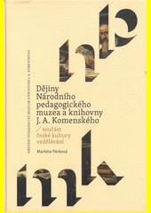 Dějiny Národního pedagogického muzea a knihovny J.A. Komenského : součást české kultury vzdělávání  (odkaz v elektronickém katalogu)