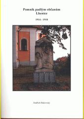Pomník padlým občanům Lhenice 1914-1918  (odkaz v elektronickém katalogu)