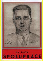 Spolupráce : výbor z článků a projevů v letech 1920-1936  (odkaz v elektronickém katalogu)