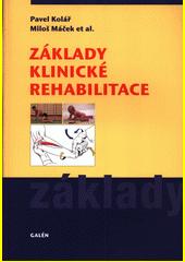 Základy klinické rehabilitace  (odkaz v elektronickém katalogu)