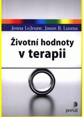 Životní hodnoty v terapii  (odkaz v elektronickém katalogu)