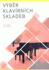 Výběr klavírních skladeb 2 (odkaz v elektronickém katalogu)