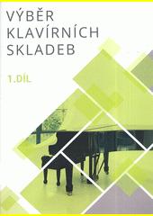 Výběr klavírních skladeb 1 (odkaz v elektronickém katalogu)