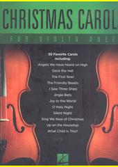 Christmas Carols for Violin Duet (odkaz v elektronickém katalogu)
