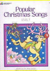 Bastien Piano Basics : popular Christmas Song. Level 1 (odkaz v elektronickém katalogu)