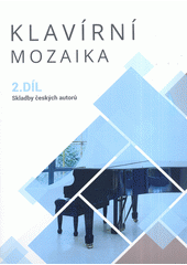 Klavírní mozaika 2 (odkaz v elektronickém katalogu)