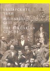 Bălgarskite Čechi = Bulharští Češi = The Bulgarian Czechs  (odkaz v elektronickém katalogu)
