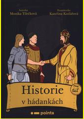 Historie v hádankách. První díl  (odkaz v elektronickém katalogu)