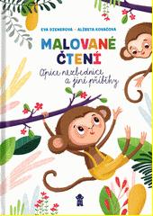 Opice nezbednice a jiné příběhy  (odkaz v elektronickém katalogu)