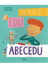 Nauč Edu abecedu  (odkaz v elektronickém katalogu)