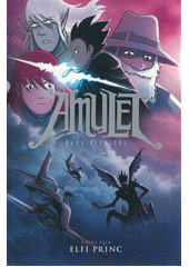 Amulet. Kniha pátá, Elfí princ  (odkaz v elektronickém katalogu)