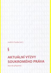Aktuální výzvy soukromého práva : sborník příspěvků  (odkaz v elektronickém katalogu)