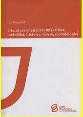 Literatura a její přesahy : (kritika, metodika, historie, teorie, metodologie)  (odkaz v elektronickém katalogu)