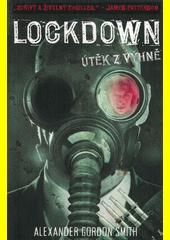 Lockdown : útěk z výhně  (odkaz v elektronickém katalogu)