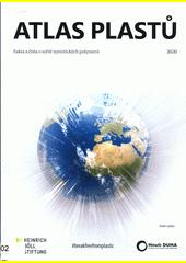 Atlas plastů : fakta a čísla o světě syntetických polymerů  (odkaz v elektronickém katalogu)