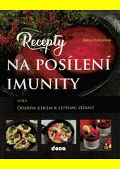 Recepty na posílení imunity  (odkaz v elektronickém katalogu)