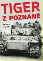 Tiger z Poznaně  (odkaz v elektronickém katalogu)