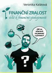 Finanční zralost : klíč k finanční spokojenosti  (odkaz v elektronickém katalogu)