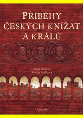 Příběhy českých knížat a králů  (odkaz v elektronickém katalogu)