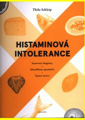 Histaminová intolerance : stanovení diagnózy, identifikace spouštěčů, úprava stravy  (odkaz v elektronickém katalogu)
