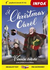 A Christmas carol = Vánoční koleda  (odkaz v elektronickém katalogu)