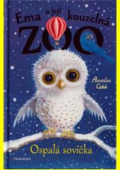 Ema a její kouzelná zoo. Ospalá sovička  (odkaz v elektronickém katalogu)