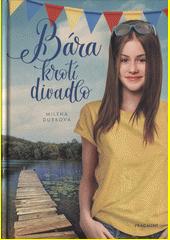 Bára krotí divadlo  (odkaz v elektronickém katalogu)