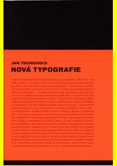 Nová typografie  (odkaz v elektronickém katalogu)