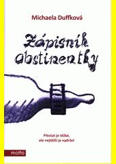 Zápisník abstinentky  (odkaz v elektronickém katalogu)