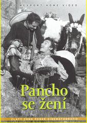 Pancho se žení  (odkaz v elektronickém katalogu)