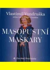 Masopustní maškary  (odkaz v elektronickém katalogu)