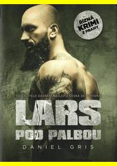 Lars pod palbou  (odkaz v elektronickém katalogu)