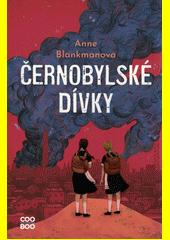Černobylské dívky  (odkaz v elektronickém katalogu)