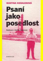 Psaní jako posedlost : rozhovor s Karlem Pacnerem  (odkaz v elektronickém katalogu)