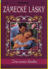 Zrazená láska  (odkaz v elektronickém katalogu)